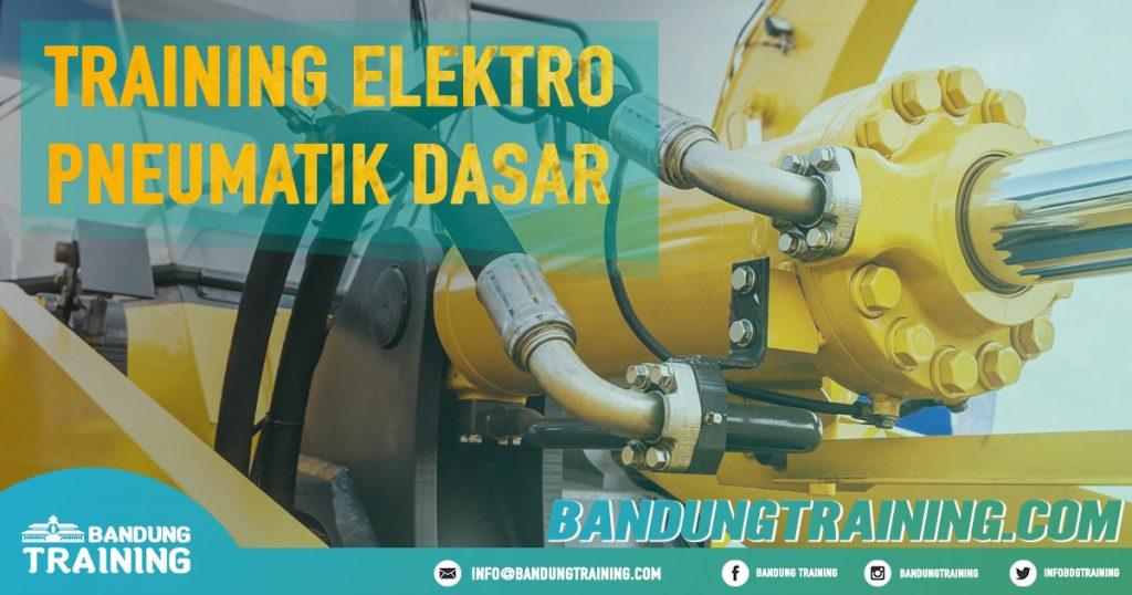 Training Elektro Pneumatik Dasar Pusat Informasi Bandung Jadwal Jogja Jakarta Bali Surabaya