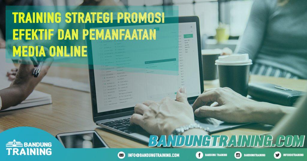 Training Strategi Promosi Efektif dan Pemanfaatan Media Online Pusat Informasi Bandung Jadwal Jogja Jakarta Bali Surabaya