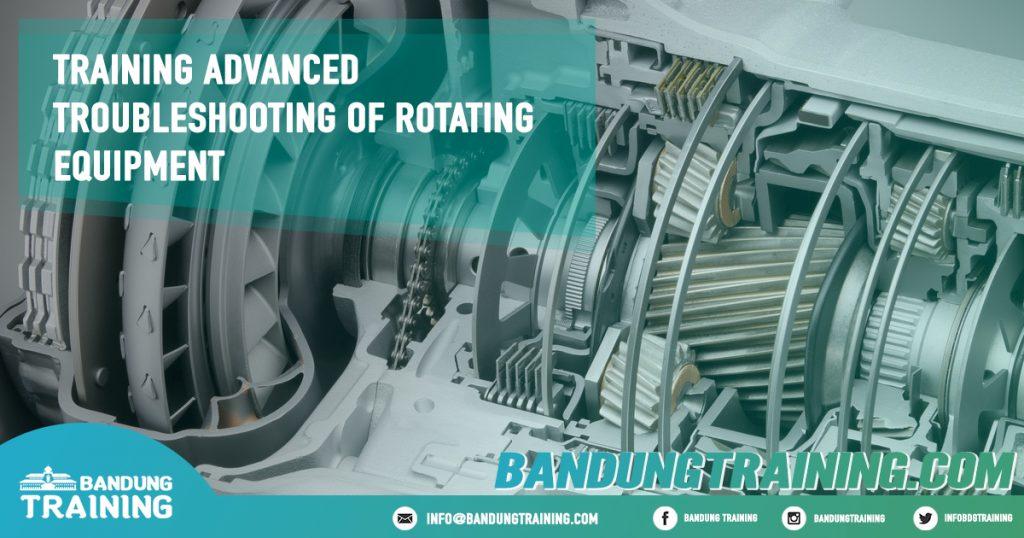 Training Advanced Troubleshooting Of Rotating Equipment Pusat Informasi Bandung Pusat Training Pelatihan Jadwal Jogja Jakarta Bali Surabaya