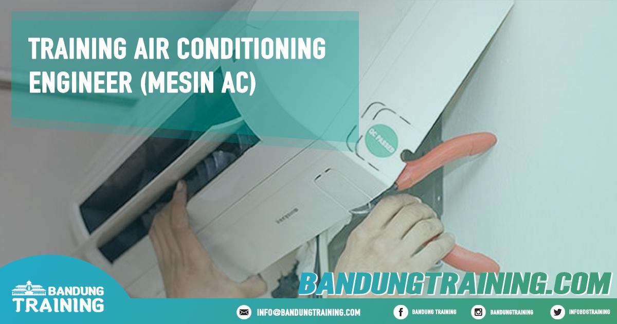 Training Air Conditioning Engineer (Mesin AC) Pusat Informasi Bandung Pusat Training Pelatihan Jadwal Jogja Jakarta Bali Surabaya