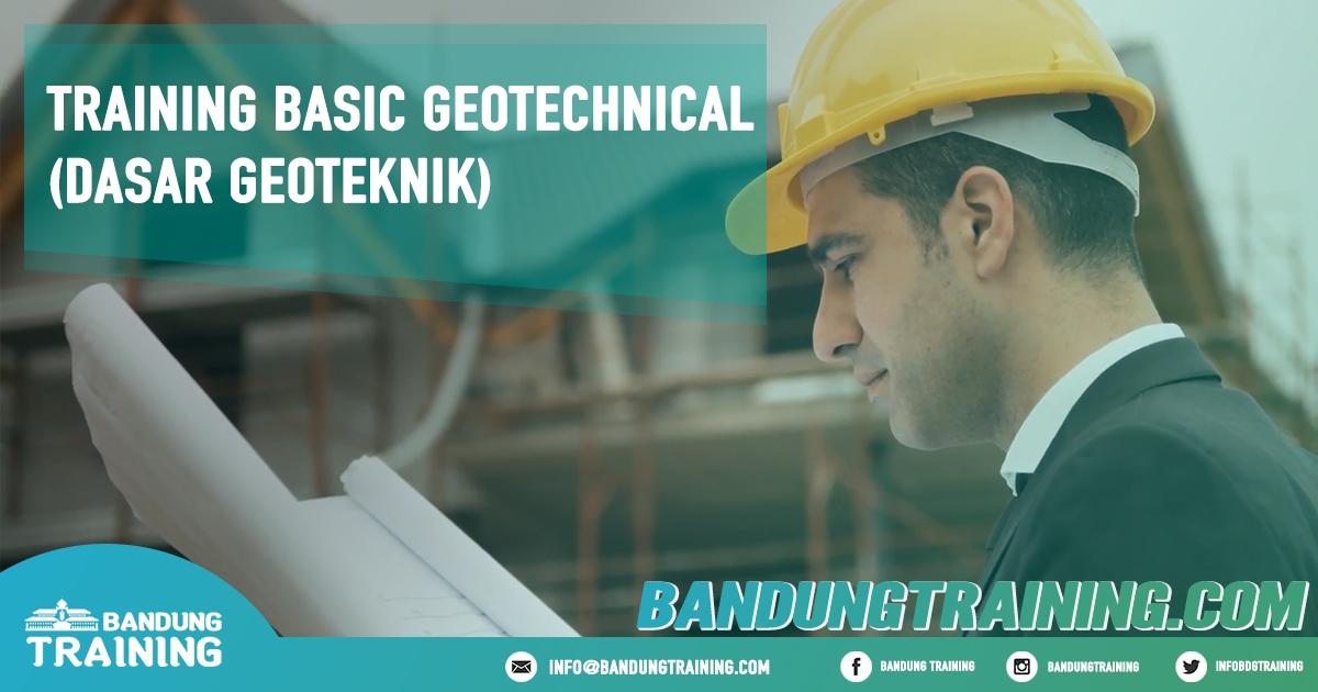Training Basic Geotechnical (Dasar Geoteknik) Pusat Informasi Bandung Pusat Training Pelatihan Jadwal Jogja Jakarta Bali Surabaya