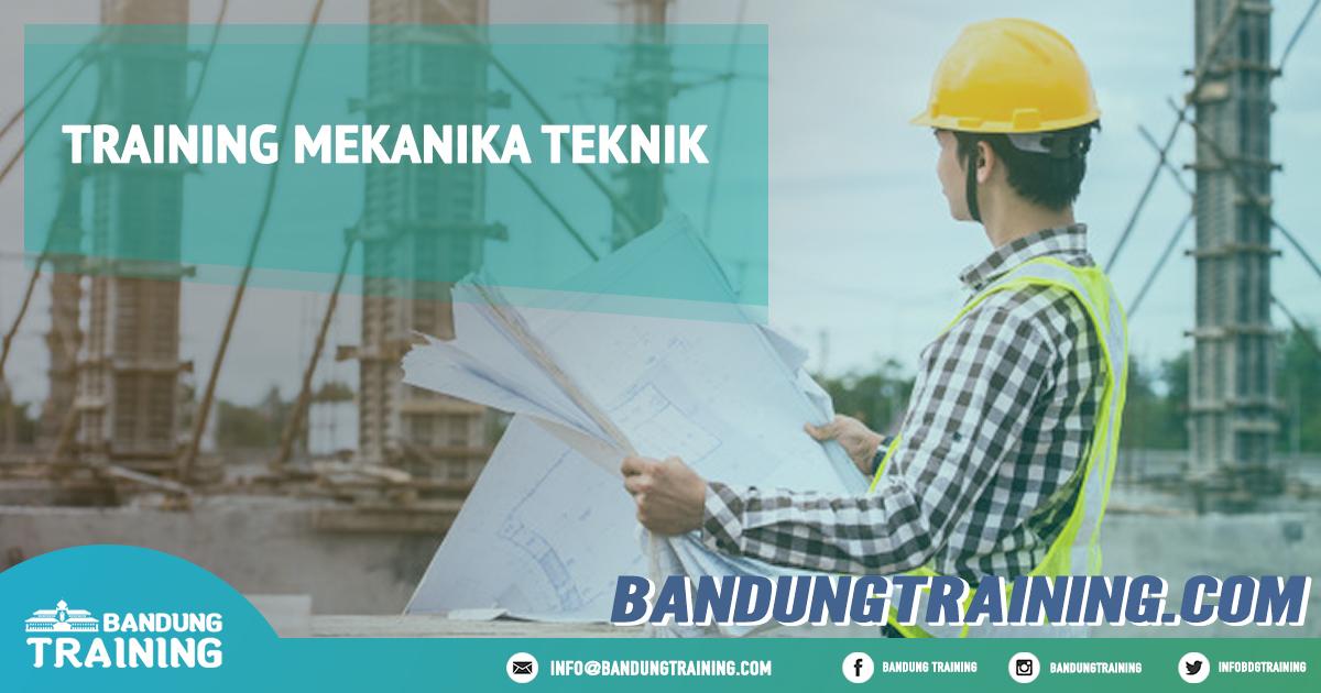 Training Mekanika Teknik Pusat Informasi Bandung Pusat Training Pelatihan Jadwal Jogja Jakarta Bali Surabaya