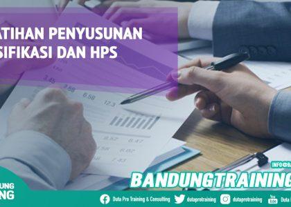 Pelatihan Penyusunan Spesifikasi dan HPS Bandung Training Center Info Cashback di Pusat Jadwal SDM Terbaru Murah Fix Running