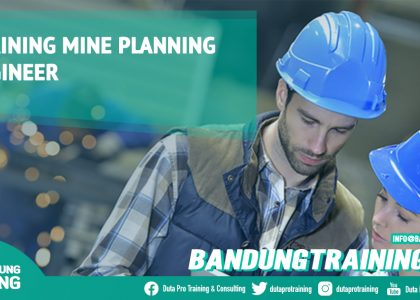 Training Mine Planning Engineer Bandung Training Center Info Cashback di Pusat Jadwal SDM Terbaru Murah Fix Running