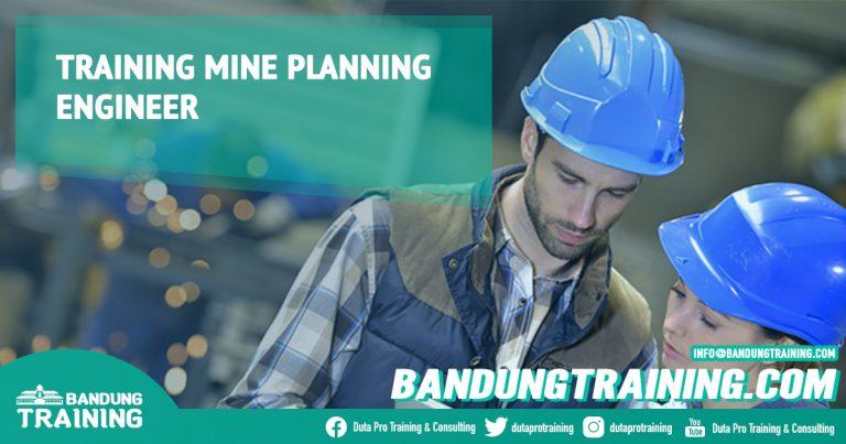 Training Mine Planning Engineer Bandung Training Center Info Cashback di Pusat Jadwal SDM Terbaru Murah Fix Running