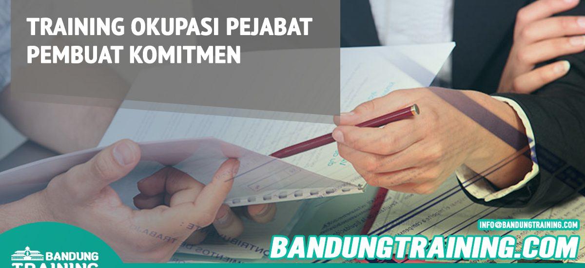 Training Okupasi Pejabat Pembuat Komitmen Bandung Training Center Info Cashback di Pusat Jadwal SDM Terbaru Murah Fix Running