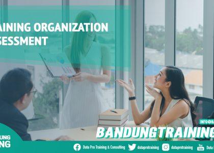 Training Organization Assessment Bandung Training Center Info Cashback di Pusat Jadwal SDM Terbaru Murah Fix Running