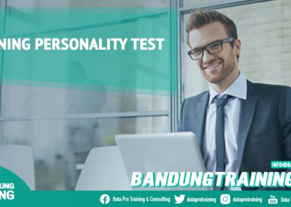 Training Personality Test Bandung Training Center Info Cashback di Pusat Jadwal SDM Terbaru Murah Fix Running