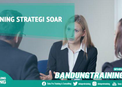 Training Strategi Soar Bandung Training Center Info Cashback di Pusat Jadwal SDM Terbaru Murah Fix Running